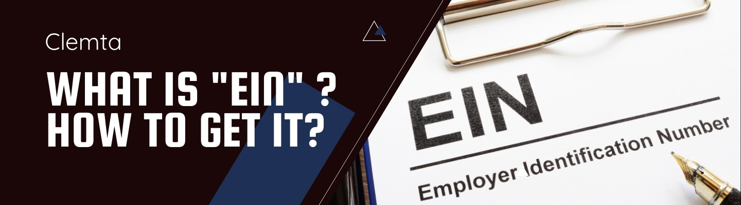 What Is EIN? How To Get It?